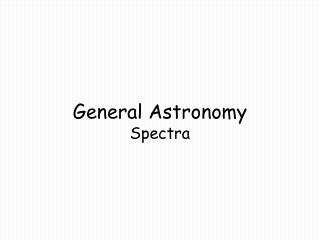General Astronomy Spectra