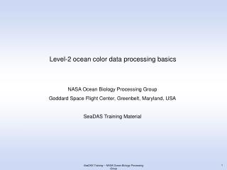 Level-2 ocean color data processing basics