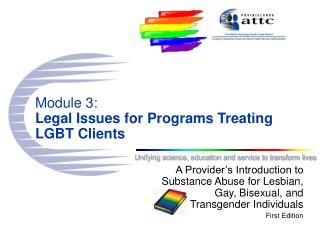 Module 3: Legal Issues for Programs Treating LGBT Clients