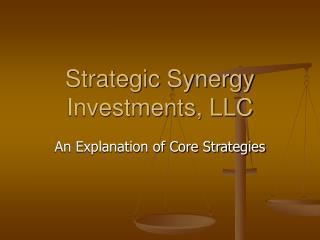 Strategic Synergy Investments, LLC