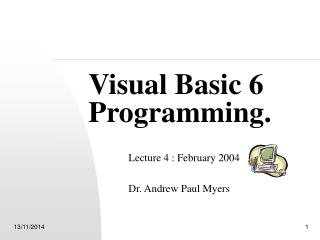 Visual Basic 6 Programming.