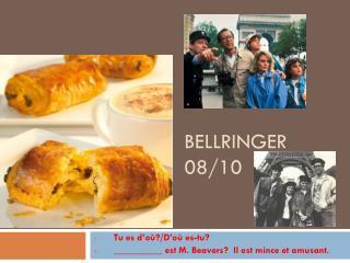 Bellringer  08/10