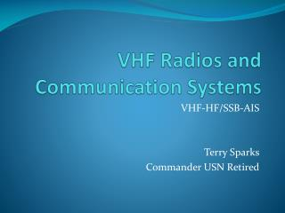 VHF Radios and Communication Systems