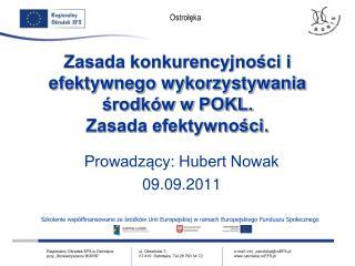Zasada konkurencyjności i efektywnego wykorzystywania środków w POKL. Zasada efektywności.