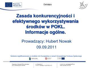 Zasada konkurencyjności i efektywnego wykorzystywania środków w POKL. Informacje ogólne.