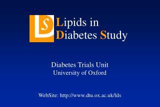 Diabetes Trials Unit University of Oxford   WebSite: dtu.ox.ac.uk