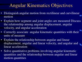 Angular Kinematics Objectives