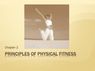 Principles of Physical Fitness