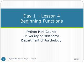 Day 1 � Lesson 4 Beginning Functions