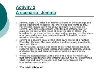Activity 2 A scenario: Jemma