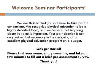 Welcome Seminar Participants!