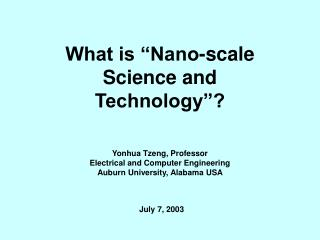 """What is """"Nano-scale Science and Technology""""?"""