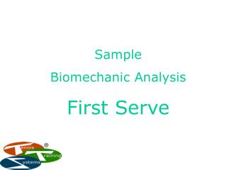Sample Biomechanic Analysis First Serve