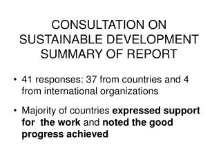 CONSULTATION ON SUSTAINABLE DEVELOPMENT SUMMARY OF REPORT