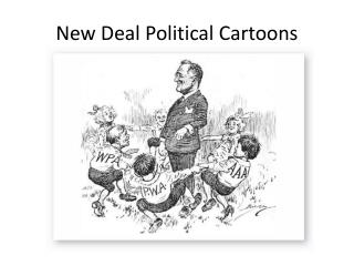 New Deal Political Cartoons
