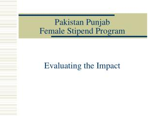 Pakistan Punjab  Female Stipend Program
