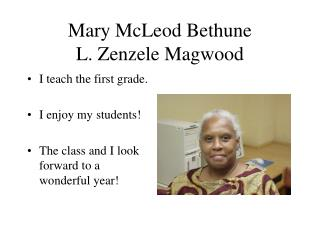 Mary McLeod Bethune L. Zenzele Magwood