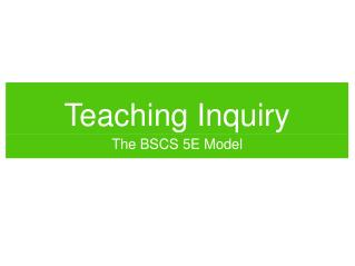 Teaching Inquiry