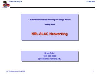 LAT Environmental Test Planning and Design Review 3-4 May 2005 NRL-SLAC Networking