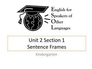 Unit 2 Section 1 Sentence Frames