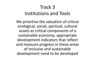 Track  3 Institutions and Tools