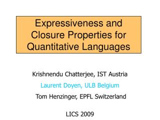 Expressiveness and Closure Properties for Quantitative Languages
