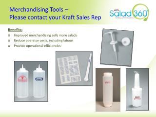 Merchandising Tools –  Please contact your Kraft Sales Rep