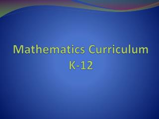 Mathematics Curriculum K-12