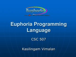 Euphoria Programming Language