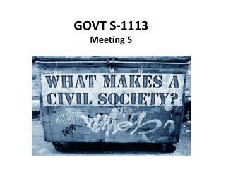 GOVT S-1113 Meeting 5