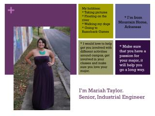 I'm Mariah Taylor. Senior, Industrial Engineer