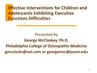 Effective Interventions for Children and Adolescents Exhibiting Executive Functions Difficulties