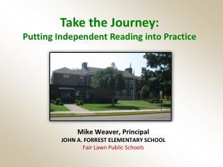 Mike Weaver, Principal JOHN A. FORREST ELEMENTARY SCHOOL Fair Lawn Public Schools