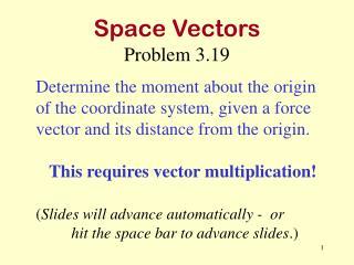 Space Vectors Problem 3.19