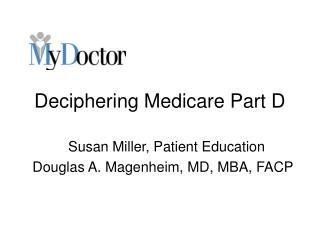 Deciphering Medicare Part D