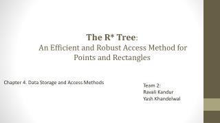The  R* Tree : An Efficient and Robust Access Method for Points and Rectangles