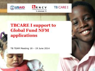 TBCARE I support to Global Fund NFM applications