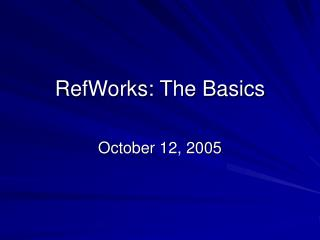 RefWorks: The Basics