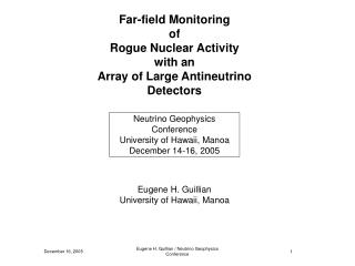 Far-field Monitoring of Rogue Nuclear Activity with an Array of Large Antineutrino Detectors