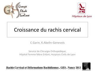 Croissance du rachis cervical