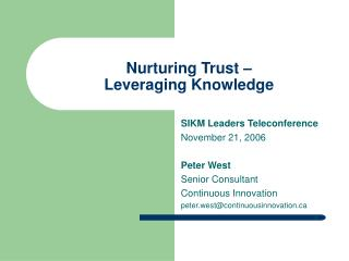 Nurturing Trust – Leveraging Knowledge