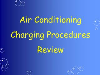 Air Conditioning Charging Procedures Review