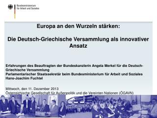 Europa an den Wurzeln stärken : Die Deutsch-Griechische Versammlung als innovativer  Ansatz