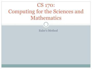 CS 170: Computing for the Sciences and Mathematics