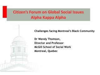 Citizen's Forum on Global Social Issues Alpha Kappa Alpha