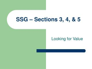 SSG – Sections 3, 4, & 5