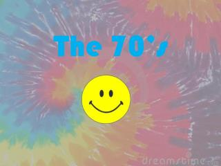 The 70�s