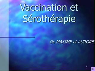 Vaccination et S roth rapie