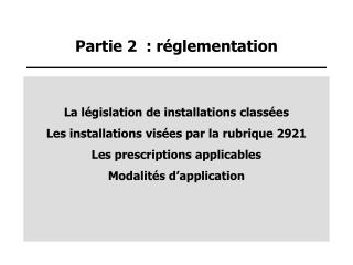 Partie 2  : r glementation