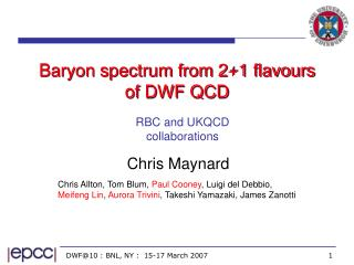 Baryon spectrum from 2+1 flavours of DWF QCD
